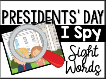 Presidents' Day I Spy Sight Words