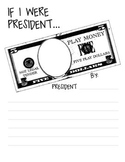 "President's Day ""If I Were President..."" Printable Writing Activity"