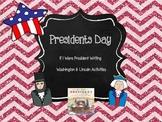 Presidents Day - If I Were President Writing & Washington