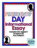 Presidents' Day Informational Essay - Grades 6-10 - CCSS Aligned