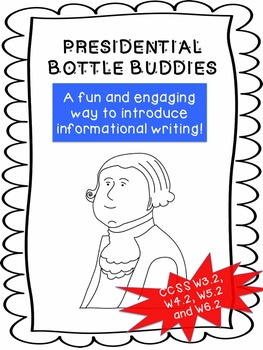Presidents' Day Writing -Bottle Buddies for Any Grade!