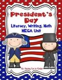 President's Day - Literacy, Writing, and Math MEGA Unit