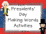 Presidents' Day Making Words Activities