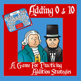 President's Day Math - An Addition Strategy Game For Adding 0 & 10 - 3 Versions