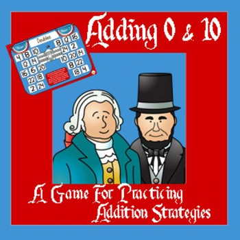 President's Day Math - An Addition Strategy Game For Addin