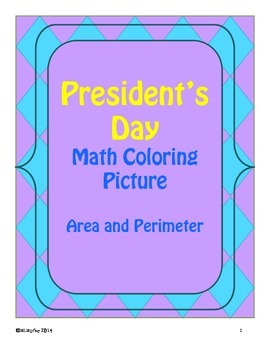 President's Day Math Coloring Activity! Area and Perimeter