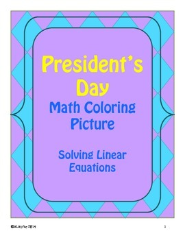 President's Day Math Coloring Activity! Solving Linear Equations