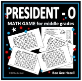 Presidents Day Math Game for Middle Grades (PRESIDENT-O)