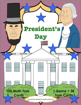 President's Day Math Task Cards!  Common Core and Game for Centers!
