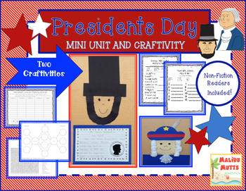 Presidents Day Unit-Common Core Aligned w/ Nonfiction Books and Craftivity