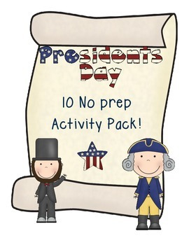 Presidents Day No Prep Activity Pack!!