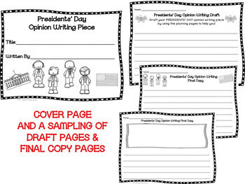 Presidents' Day Opinion Writing--Persuasive--Piece Pack--Common Core Aligned