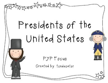 Presidents Day PYP Focus