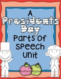 Presidents Day Parts of Speech Unit