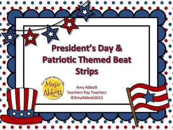Presidental & Patriotic Beat Strips for Dictation, Notation and Composition