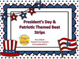Music Presidental & Patriotic Beat Strips for Dictation, Notation & Composition