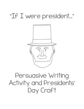 Presidents' Day Persuasive Essay and Project