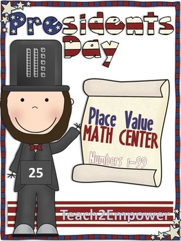 Presidents' Day Place Value Numbers 1-99 Math Center