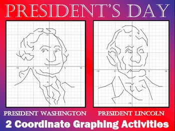 President's Day Portraits - 2 Coordinate Graphing Activities