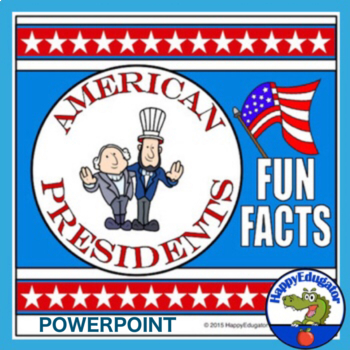 Presidents' Day PowerPoint - Fun Facts About All The Presidents