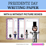 Presidents' Day: Primary Writing Paper - With Picture Boxes and Without