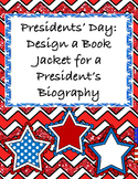Presidents Day Project - Create a Book Jacket of a President's Biography