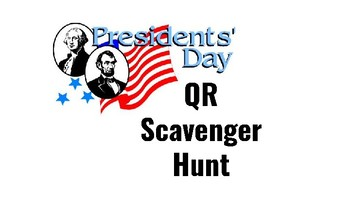 Presidents Day QR Scavenger Hunt