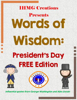Words of Wisdom: FREE President's Day Quotes (Common Core)