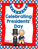 Presidents Day: Reading and Writing: Grades 2-3