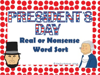 President's Day Real or Nonsense Word Sort