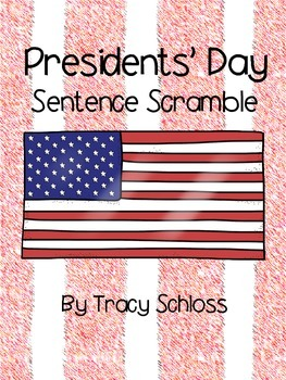 Presidents' Day Sentence Scramble, Washington & Lincoln