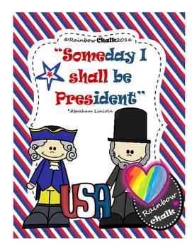 """Presidents' Day: """"Someday I shall be President"""""""