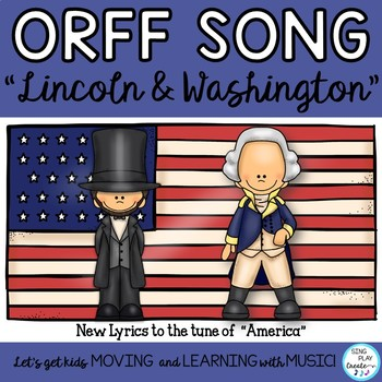 """President's Day Music Lesson and Game: """"Lincoln and Washington"""" 3 Beat Rhythms"""