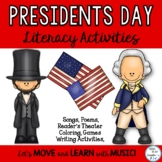 President's Day Songs,Readers Theater, Game and Literacy A
