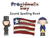 Presidents Day Sound Spelling Book