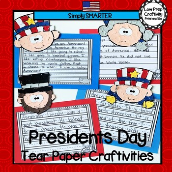 Presidents Day Tear Paper Writing Craftivities