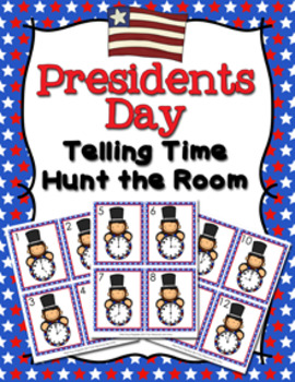 Presidents Day Time to the Hour Hunt the Room