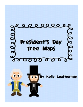 President's Day Tree Maps