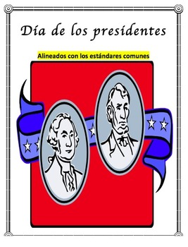 Presidents' Day Informational Text Reading,Writing, Oral language - Spanish Unit