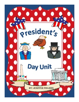 President's Day Unit (Writing and Language Arts)