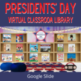Presidents' Day Virtual Classroom Library for Distance Lea