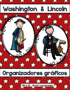 Presidents' Day Washington and Lincoln Graphic Organizers in Spanish