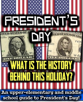 Presidents Day (Washington's Birthday): What is the Histor