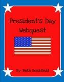 President's Day Webquest!
