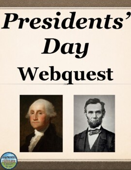 Presidents' Day Webquest