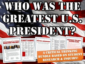 Famous Presidents - Who was the greatest US President? (Critical Thinking)