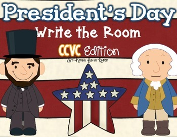 President's Day Write the Room - CCVC Words Edition