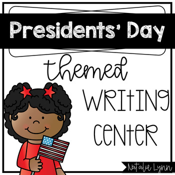 Presidents' Day Writing Center