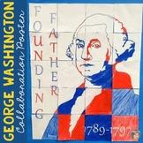 George Washington Collaboration Poster Portrait - Presidents Day Activity