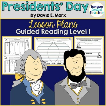Presidents' Day by David E. Marx, Guided Reading Level I L